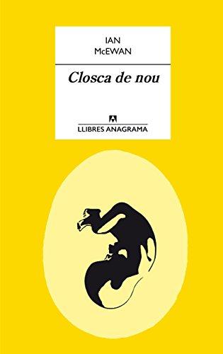 Closca de nou (Llibres Anagrama Book 33) (Catalan Edition) por Ian McEwan