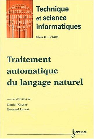 Technique et science informatiques Volume 20 N° 3/2001 : Traitement automatique du langage naturel