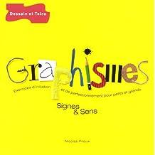 Graphismes, signes et sens