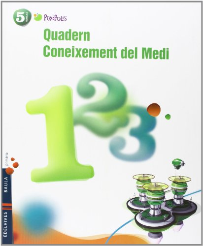 Quadern 1 Coneixement del Medi 5º Primaria (Pixepolis) - 9788426388575