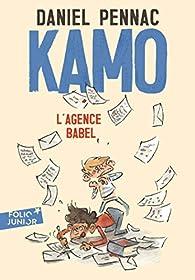 Une aventure de Kamo, Tome 3 : L'agence Babel par Daniel Pennac