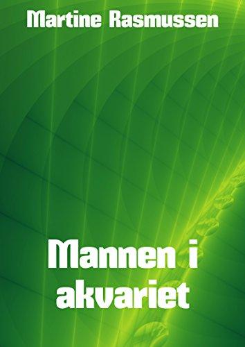 Mannen i akvariet (Norwegian Edition)