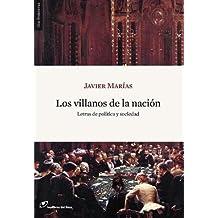 Los villanos de la nación : letras de política y sociedad (Sin Fronteras, Band 10)