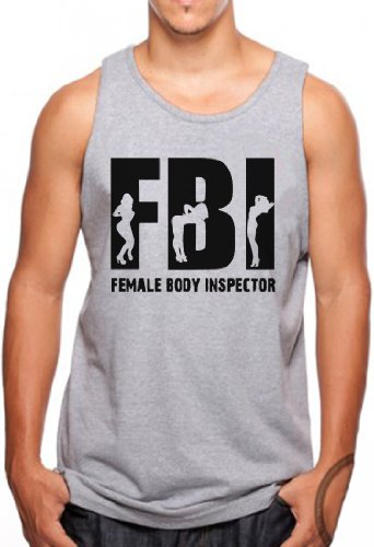 OM3 - FBI - Female Body Inspector - Tank Top LOGO SYMBOL MUSIC GEEK FUN NERD EMO USA, S - 4XL Grau Meliert
