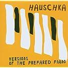 Versions Of The Prepared Piano