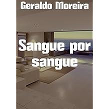 Sangue por sangue (Portuguese Edition)