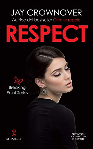 Respect (The Breaking Point Series Vol. 3) di [Crownover, Jay]
