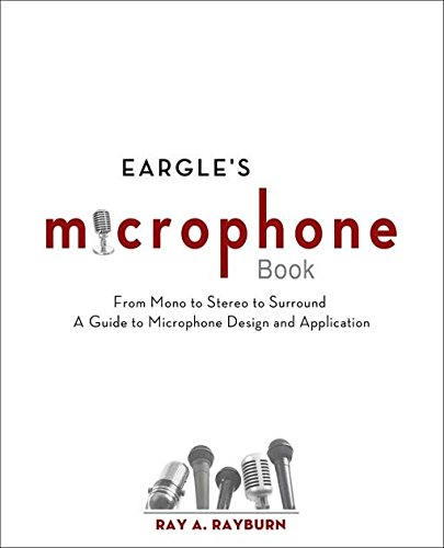 Eargle's The Microphone Book: Fr...