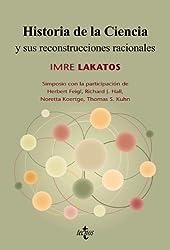Historia de la ciencia y sus reconstrucciones racionales (Filosofía - Filosofía Y Ensayo)