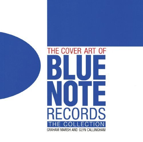 The Cover Art of Blue Note Records by Marsh. Graham ( 2010 ) Hardcover