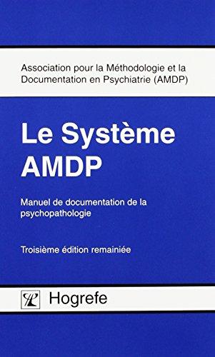 Le Système AMDP: Manuel de documentation de la psychopathologie