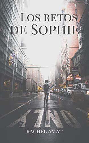 Los Retos de Sophie de Rachel Amat