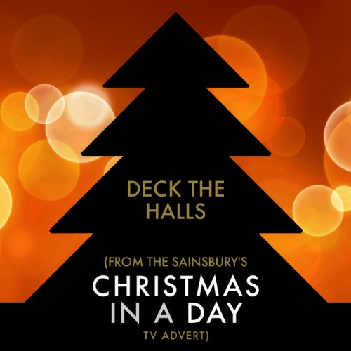 deck-the-halls-from-the-sainsburys-christmas-in-a-day-christmas-tv-advert