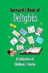 Gurnard's Book of Delights by Vanessa Wester (2013-06-17)