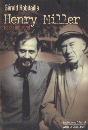 Henri Miller, essai indiscret
