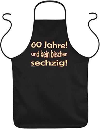 Geburtstags-Spaß-Grill/Kochschürze: 60 Jahre und kein bisschen sechzig! - geniale Geschenkidee