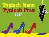 Typisch Mann, typisch Frau - Kalender 2017 - Harenberg-Verlag - Tagesabreisskalender - 12,5 cm x 9 cm