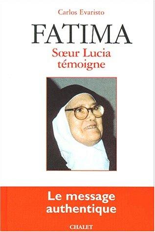 Fatima : soeur Lucia témoigne