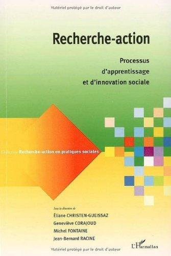 Recherche-action : Processus d'apprentissage et d'innovation sociale (Recherche-action en pratiques sociales) par  Editions L'Harmattan