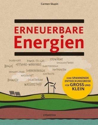 Erneuerbare Energien: Eine spannende Entdeckungsreise für Groß und Klein