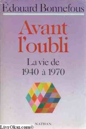 AVANT L'OUBLI. Tome 2
