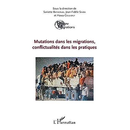 Mutations dans les migrations, conflictualités dans les pratiques