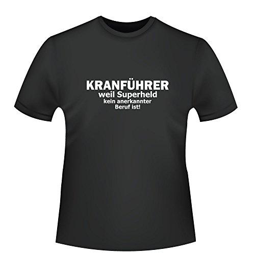 Kranführer - weil Superheld kein anerkannter Beruf ist, Herren T-Shirt - Fairtrade - ID104191 Schwarz