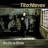 Songtexte von Tito Nieves - En otra onda