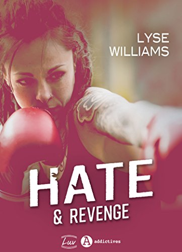 Hate & Revenge par [Williams, Lyse]