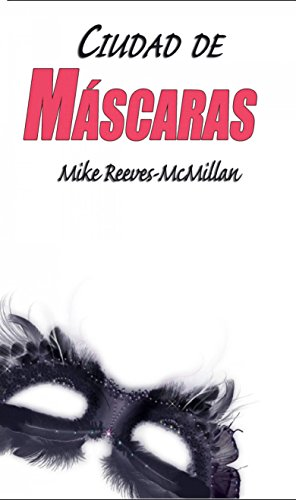 Ciudad de máscaras por Mike Reeves-McMillan