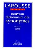 DICTIONNAIRE DES SYNONYMES. Edition 1999 - Editions Larousse - 01/11/1999