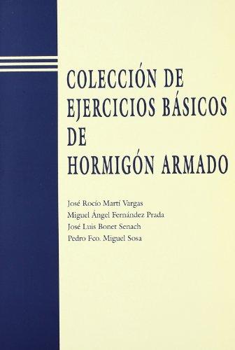 Colección de Ejercicios Básicos de Hormigón Armado (Académica) por Miguel Ángel Fernández Prada
