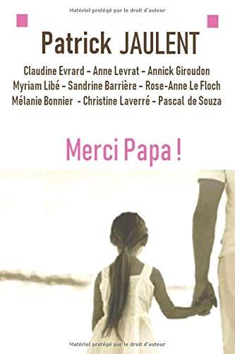 Merci Papa ! par  Patrick Jaulent