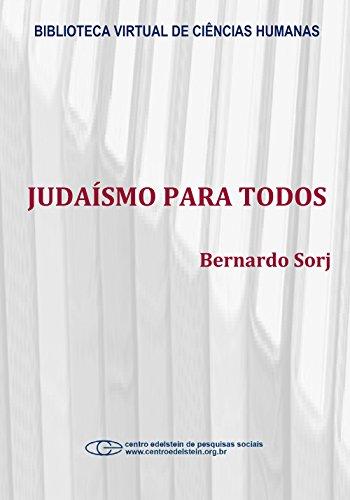 Judaísmo para todos por Bernardo Sorj