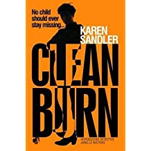 [(Clean Burn)] [By (author) Karen Sandler] published on (September, 2013)
