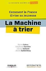 La machine à trier (La nouvelle société de l'emploi)