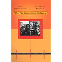 What we Know About Child Care