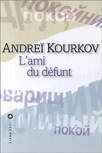 vignette de 'Ami du défunt (L') (Andreï Kourkov)'