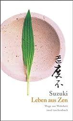 Leben aus Zen: Wege zur Wahrheit (insel taschenbuch)
