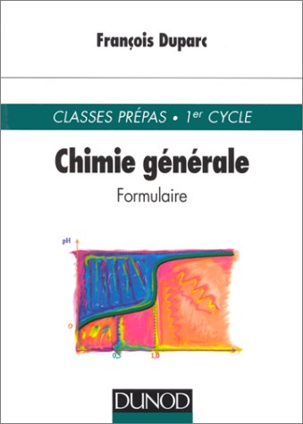 CHIMIE GENERALE. Formulaire par François Duparc