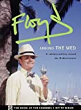 Cover of: Floyd Around the Med | Keith Floyd