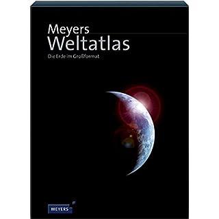 Meyers Weltatlas. Die Erde im Großformat (Meyers Atlanten)