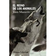 El Reino De Los Animales (Alianza Ensayo)