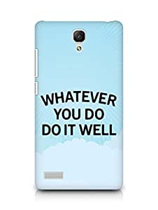 AMEZ whatever you do do it welly Back Cover For Xiaomi Redmi Note