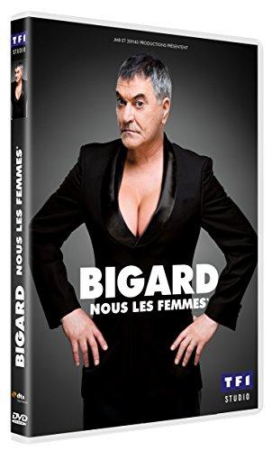 Bigard - Nous les femmes*