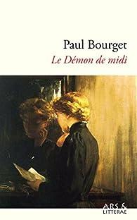 Le Démon de midi par Paul Bourget