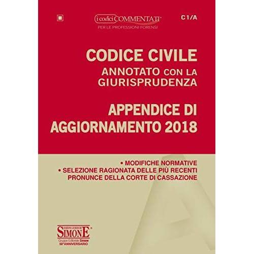 Codice Civile Annotato Con La Giurisprudenza. Appendice Di Aggiornamento 2018
