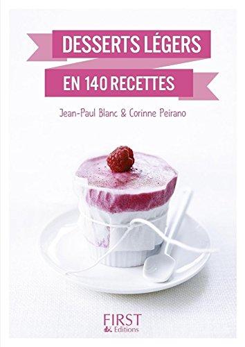 Petit livre de - Desserts légers en 140 recettes par Jean-Paul BLANC