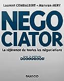 Negociator - La référence de toutes les négociations...