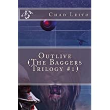 Outlive (The Baggers Trilogy, #1)